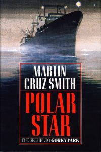 Polar Star, by Martin Cruz Smith